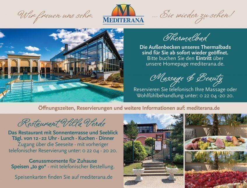 Mediterana wieder geöffnet und das Restaurant Villa Verde zur Seeseite wieder geöffnet