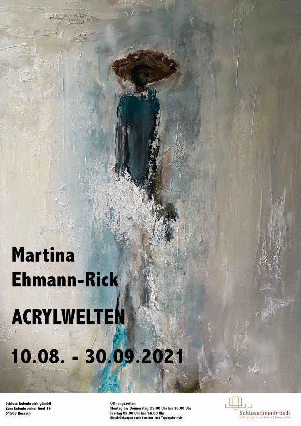 Acrylwelten  Bilder von Martina Ehmann-Rick  Ausstellung auf Schloss Eulenbroich